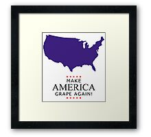 Make America Grape Again Framed Print
