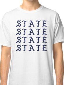 I FEEL LIKE STATE Classic T-Shirt