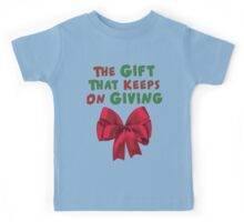 The Gift That Keeps On Giving Kids Tee