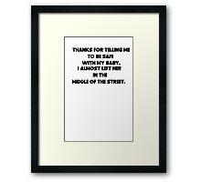 sarcastic dad Framed Print