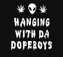 Hanging With The Dopeboys [White] Unisex T-Shirt