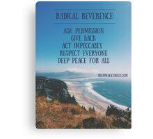 Radical Reverence Canvas Print