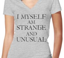 I Myself Am Strange & Unusual Women's Fitted V-Neck T-Shirt