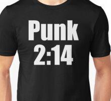 Punk 2:14 Unisex T-Shirt