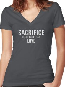 SACRIFICE IS GREATER THAN LOVE Women's Fitted V-Neck T-Shirt