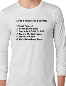 Life's 6 rules Long Sleeve T-Shirt