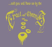 ...and you will know us by the Trail of Cheerios Kids Tee
