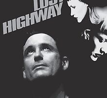 Lost Highway by JMCHoult