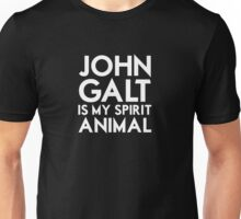 John Galt is my Spirit Animal Unisex T-Shirt