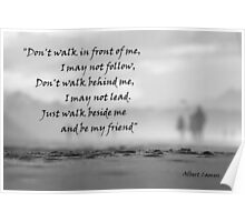 Don't walk in front of me....... Poster