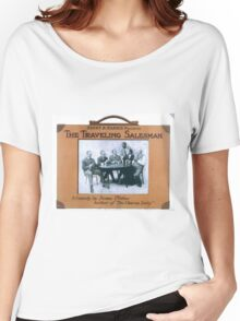 Performing Arts Posters Henry B Harris presents The traveling salesman a comedy by James Forbes author of The chorus lady 0127 Women's Relaxed Fit T-Shirt
