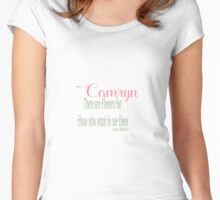 Camryn - There are Flowers... Women's Fitted Scoop T-Shirt
