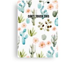 Can't touch this Canvas Print