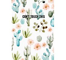 Can't touch this Photographic Print