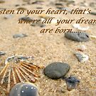Listen to your heart..... by LifeisDelicious