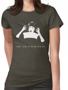 Flames On The Side Of My Face Womens Fitted T-Shirt