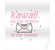Kawaii on the Streets, Senpai in the Sheets Poster