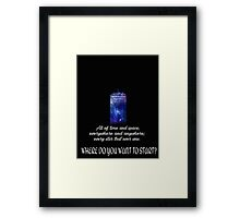 All of time and space Framed Print