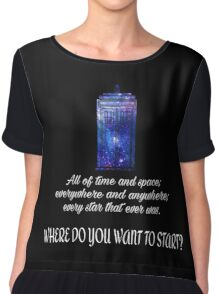 All of time and space Chiffon Top