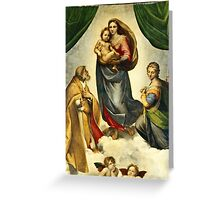 Raphael - The Sistine Madonna  Greeting Card