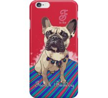 F is for French Bulldog iPhone Case/Skin