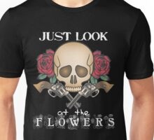 Just Look At The Flowers - Carol The Walking Dead Unisex T-Shirt