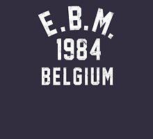 E.B.M. Unisex T-Shirt