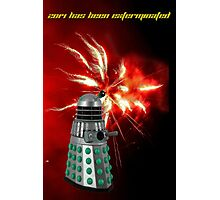 2014 has been exterminated Photographic Print