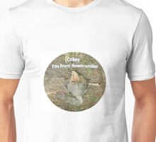 Crikey I'm from down-under Unisex T-Shirt