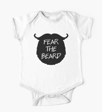 Fear The Beard Funny Quote One Piece - Short Sleeve