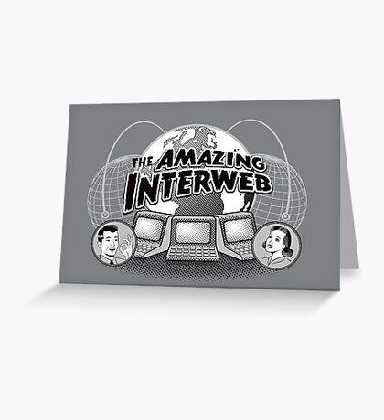 The Amazing Interweb Greeting Card