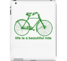 Life is a ride iPad Case/Skin
