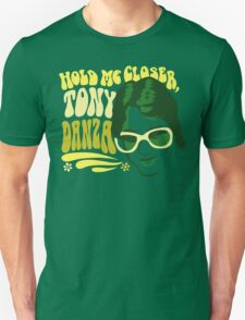 Hold Me Closer, Tony Danza - T-Shirt - Green T-Shirt