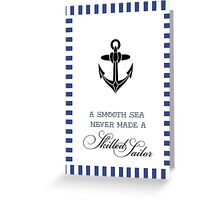 Anchor skilled Sailor Greeting Card