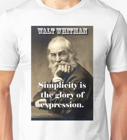 Simplicity Is The Glory - Whitman Unisex T-Shirt