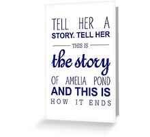 The story of Amelia Pond Greeting Card