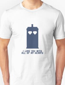 'Dr Who' I love you with all of my hearts TARDIS Unisex T-Shirt
