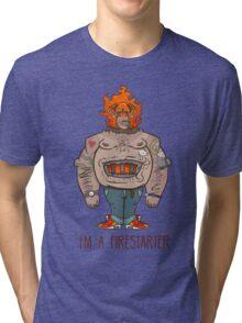 FIRESTARTER Tri-blend T-Shirt
