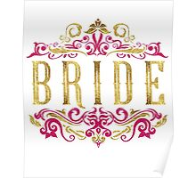 Bride Gold Foil Pink Glitter Appearance Ornate Scroll Wedding Bachelorette Bridal Shower Engagement Poster