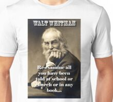 Re-Examine All You Have Been Told - Whitman Unisex T-Shirt