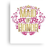 Maid Of Honor Bridesmaid Bride Gold Foil Pink Glitter Appearance Ornate Scroll Wedding Bachelorette Bridal Shower Engagement Canvas Print