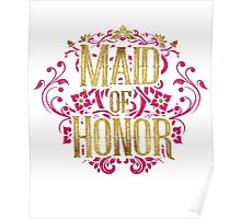 Maid Of Honor Bridesmaid Bride Gold Foil Pink Glitter Appearance Ornate Scroll Wedding Bachelorette Bridal Shower Engagement Poster