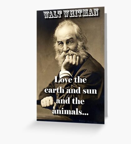 Love The Earth And Sun - Whitman Greeting Card