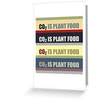 Carbon Dioxide Is Plant Food Greeting Card