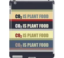 Carbon Dioxide Is Plant Food iPad Case/Skin