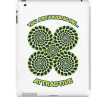 You are finding me attractive - Optical Illusion, hypnotic, hypnosis design iPad Case/Skin