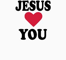 Jesus loves you Unisex T-Shirt