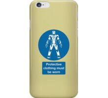 Protective Clothing Must be Worn iPhone Case/Skin