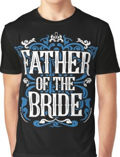 Father of the Bride Groom Blue White Black Ornate Scroll Wedding Bachelor Party Stag Groom's Mob Engagement Graphic T-Shirt