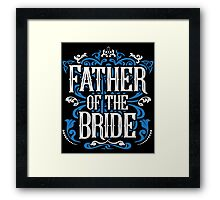 Father of the Bride Groom Blue White Black Ornate Scroll Wedding Bachelor Party Stag Groom's Mob Engagement Framed Print